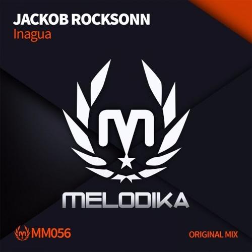 Jackob Rocksonn - Inagua [Melodika Music]