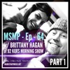 Download MSMP 64: Brittany Hagan of the 92 KQRS Morning Show (Part 1) Mp3