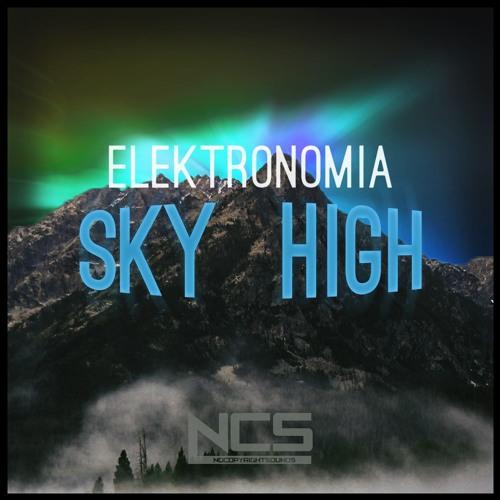 Elektronomia Sky High Ncs Release By Elektronomia Free