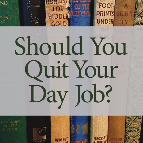 S02 E01 Should You Quit Your Day Job?