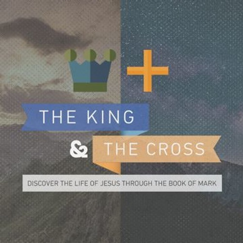 The King & The Cross: The King Is Here