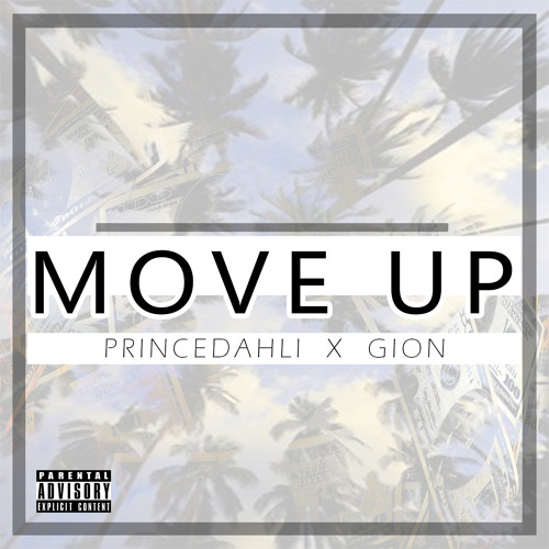 Move Up ft. GION