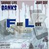 Savage Life Banks x Jaay Cee - Fake Love (Prince Slomo Records)