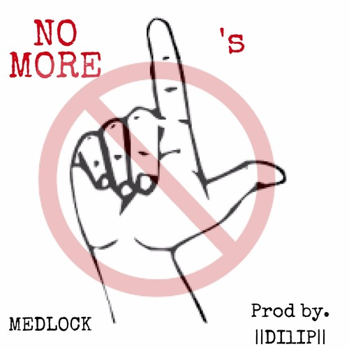 No More L's (Prod by. ||DIlIP||)