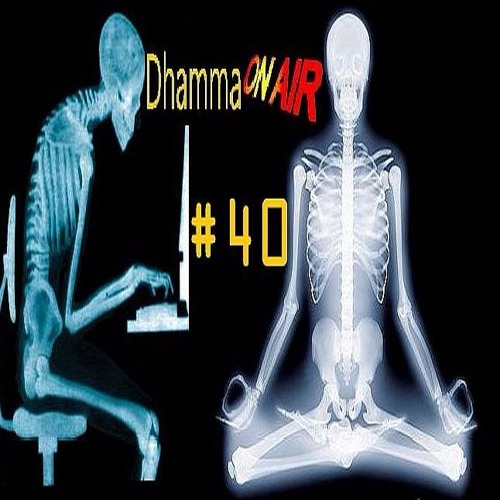 Dhamma on Air #40 Audio: The Way of the Elders
