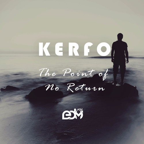 Kerfo - The Point Of No Return