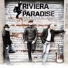 You'll Be Mine - RIVIERA PARADISE tribute SRV