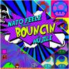 Nato Feelz - Bouncin (feat. hujili) [Free Download]