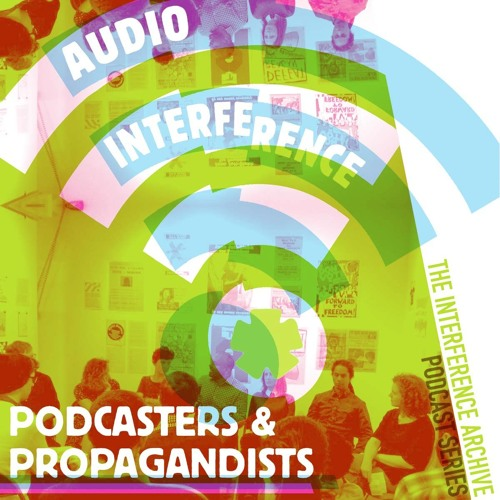 Audio Interference: Podcasters & Propagandists