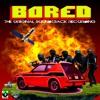Bored: The Original Soundtrack Recording