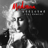 Madonna Ft. Avicii - Addicted (Taj's #BigRoomBounce Remix)FREE DOWNLOAD