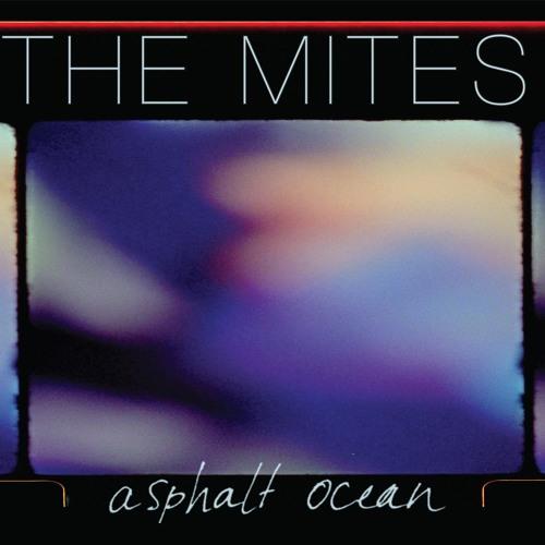 The Mites - Asphalt Ocean