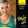 Ep 06 Laura Geitz - Its Just A Game
