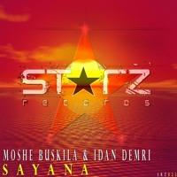 Moshe Buskila & Idan Demri - Sayana (Original Mix)