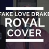 Drake - Fake Love - Freestyle Rap Cover ( Royal Cover)