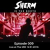In The Booth 009 Live at The MID 12.31.2016