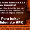 Como Baixar O Yltimo TubeMate 2.3.2 No Seu Dispositivo