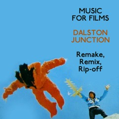 Music for Films - Dalston Junction - Remake, Remix, Rip-off, with Cem Kaya