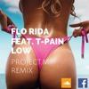 Florida & T - Pain - Low (project.m Remix)