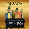 Tomorrow (Remix) (Feat. Mr Eazi, Stonebwoy & Moelogo) (Ghfreestyle.com)