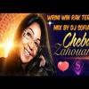 Cheba Zahouania Wrini Win Rak Tergoud Mix By Dj Sofiane