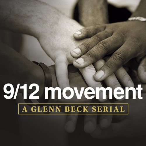 Serial The 9 12 Project Part 1 Of 4 By Glenn Beck Program