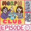 MorphClub - Episode 31 - Book 25: The Extreme