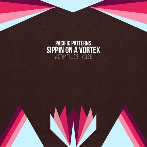 Pacific Patterns - Sippin on a Vortex
