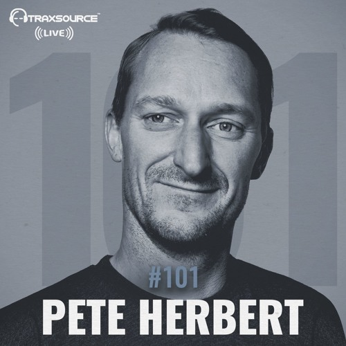 Traxsource LIVE! #101 with Pete Herbert