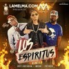 el fother ft el mega ft rey guevara-Los Espititus Remix