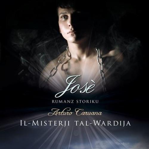 No31 - Il-Misterji Tal-Wardija ta' Arturo Caruana - Jose' - Qari ta' Ivan Debattista - 03/01/2017