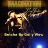 Imagination feat. Leee John - Betcha By Golly, Wow (Frenk DJ & David Kus Remix)