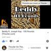 Beddy X Joseph Kay 100 Rounds