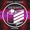 Cake Parade - Choon (ULK Remix) Free Download