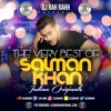 DJ RaH RahH - The Best Of Salman Khan