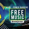 HEUX - Power Rangers 2016  The Best Free Music