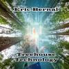 Eric Bernal - Treehouse Technology