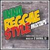 OANIMAL DJ - INNA REGGAE STYLE (MIXTAPE)