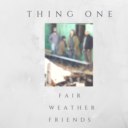 Fair Weather Friends EP