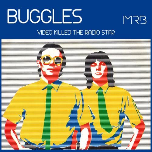 Buggles Video Killed The Radio Star Mr B Remix By Mr B