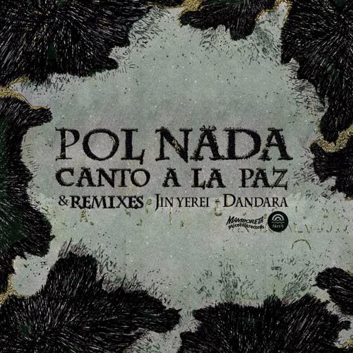 Pol Nada - Canto a La Paz
