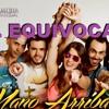 Mano Arriba - El Equivocado [Remix]