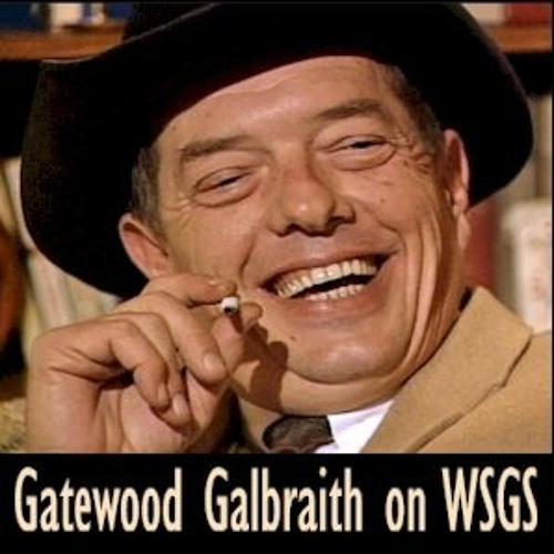 Gatewood Galbraith died 5 years ago today. He was heard on WSGS in 1992.