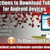 Instructions to Download TubeMate for Android devices.mp3