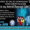 What I need to do to download TubeMate video Downloader for my Android Phone and Tablet? .mp3
