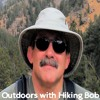 Outdoors with Hiking Bob: Bob and Kevin review 2016 and talk about plans for 2017