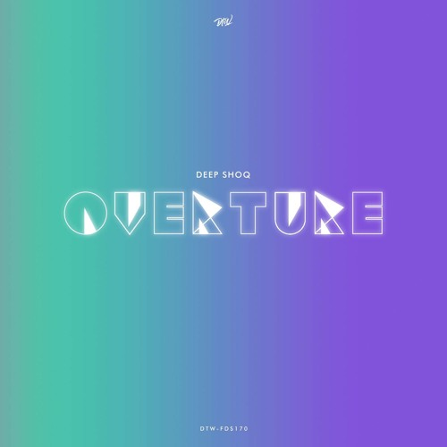 Deep Shoq - Overture [Free Download Series]
