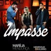 Impasse (part. Henrique & Juliano)