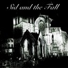 Sid & The Fall - You Will Never Be Alone II