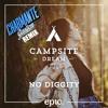 Campsite Dream - No Diggity (Charmante Gasten Remix) [buy=free download]